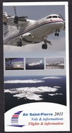 Air Saint-Pierre: Time Table Booklet, 2011, St Pierre & Miquelon Airline, Flight Information (traces Of Use) - Horaires