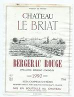 Etiquette Vin Chateau Le Briat 1990 - Bergerac