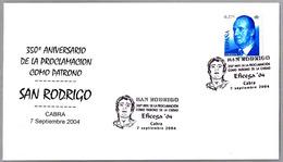 350 Años Proclamacion Como Patrono De La Ciudad - SAN RODRIGO. Cabra, Cordoba, Andalucia, 2004 - Cristianismo