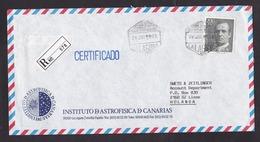 Spain: Registered Cover To Netherlands, 1992, 1 Stamp, R-label, Cancel Laguna Tenerife, Canary Islands (traces Of Use) - 1931-Tegenwoordig: 2de Rep. - ...Juan Carlos I