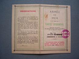 ARMEE DE MER - CARTE D' IDENTITE - OFFICIER - 1959 - Documenti Storici
