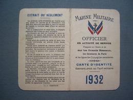 MARINE MILITAIRE - CARTE OFFICIER EN ACTIVITE - 1932 - Documenti Storici