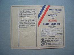 MARINE FRANCAISE - CARTE OFFICIER EN ACTIVITE 1945 - Documenti Storici