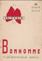 MARSEILLE / TRIPERIE BONHOMME / 1 RUE RODOLPHE POLLACK / CALENDRIER1964 - Calendriers