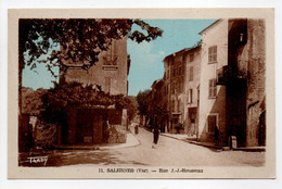 - CPA SALERNES (83) - Rue J.-J.-Rousseau - Photo-Edition Tardy N° 11 - - Salernes