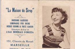 MARSEILLE / ANNETTE POIVRE /  LA MAISON DU SIROP / 151 CHEMIN DU ROUET  / CALENDRIER 1954 - Calendriers