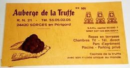 Ancienne Publicité De L'Auberge De La Truffe, à Sorges En Périgord -Capitale De La Truffe Avec Son Musée Unique Au Monde - Publicidad