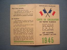 CARTE DE CIRCULATION - SNCF - OFFICIERS DE L' ARMEE ACTIVE 1945 - Titres De Transport