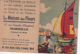 CALENDRIER 1949 / MARSEILLE / MAISON DES FLEURS / 17 RUE CONSOLAT - Calendriers