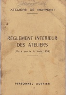 MARSEILLE  / ATELIERS DE MENPENTI / RARE REGLEMENT INTERIEUR DU PERSONNEL OUVRIER 1959 / 40 PAGES - Documents Historiques