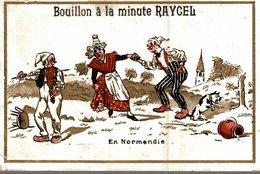 CHROMO BOUILLON A LA MINUTE RAYCEL  EN NORMANDIE - Chromos