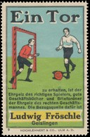 Geislingen: Ein Tor Zu Erhalten Ist Der Ehrgeiz Des Richtigen Fußball Spielers Reklamemarke - Cinderellas