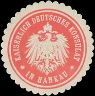 Hankau: K. Deutsches Konsulat In Hankau Siegelmarke - Cinderellas