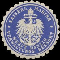 Danzig: K. Marine Werft Danzig Verwaltungs Ressort Siegelmarke - Cinderellas