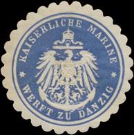 Danzig: K. Marine Werft Zu Danzig Siegelmarke - Cinderellas