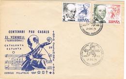 33727. Carta VENDRELL (Tarragona)  1976. Centenari PAU CASALS, Musica - 1931-Hoy: 2ª República - ... Juan Carlos I