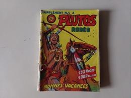 PETIT FORMAT PLUTOS RODEO SUPPLEMENT N° 4 / LUG JUIN 1953 - Livres, BD, Revues