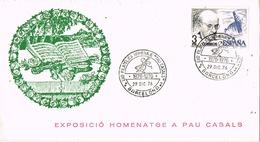 33733. Carta Exposicion BARCELONA 1976. PAU CASALS, Musica - 1931-Hoy: 2ª República - ... Juan Carlos I