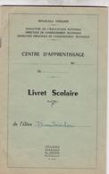 LIVRET SCOLAIRE CENTRE D APPRENTISSAGE  SAINT ANTOINE / MARSEILLE ANNEE 1960.1961 / DIMITRIADOU - Diploma & School Reports