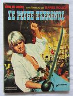 Barbe Rouge N°6 Le Piège Espagnol Réédit 1974 Par Charlier Hubinon - Barbe-Rouge