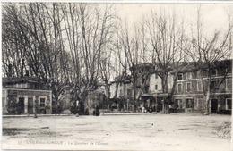 L' ISLE SUR SORGUE - Le Quartier De L' Octroi (1312 ASO) - L'Isle Sur Sorgue