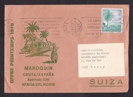 Spain: Cover To Switzerland, 1970, 1 Stamp, Cancel Ceuta, Enclave Disputed By Morrocco (minor Crease) - 1931-Tegenwoordig: 2de Rep. - ...Juan Carlos I