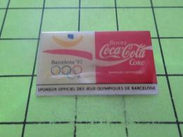 411a PINS PIN'S / Beau Et Rare : Thème JEUX OLYMPIQUES / BARCELONA 1992 COCA-COLA PARTENAIRE OFFICIEL - Jeux Olympiques