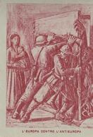 Franchigia Militare -  1941 -  Propaganda -  F 31/A   Viaggiata ( Come Da Foto ) - 1900-44 Victor Emmanuel III
