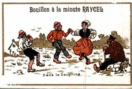 CHROMO BOUILLON A LA MINUTE RAYCEL  DANS LE DAUPHINE - Chromos