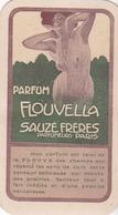 Carte Ancienne Publicitaire - Parfum FLOUVELLA - Sauzé Frères Parfumeurs - Illustration ART NOUVEAU - - Cartes Parfumées