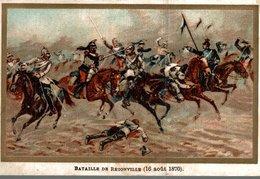 CHROMO   BATAILLE DE REZONVILLE  16 AOUT 1870 - Trade Cards