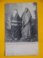 Cpa Syrie Femmes Musulmanes Syriennes Costumes - Syrie