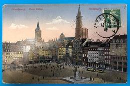 Strasbourg Place Kléber 1915 Pour Saint Dénis  18 Reg De La Légion D'Honneur - Strasbourg