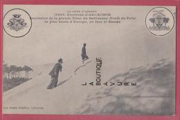 33 - ARCACHON--( Environs ) Ascension De La Grande Dune Du Sablouney ( Foret Du PYLA ) La Plus Haute D'Europe - Arcachon