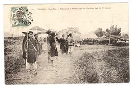 VIET NAM - TONKIN - YEN-THÉ - Transport à Montrang D'un Partisan Tué Le 11 Février - Ed. P. Dieulefils, Hanoi - Vietnam