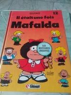Quinoa Il était Une Fois Mafalda - Autres Auteurs