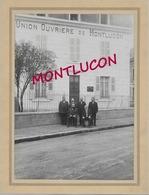 03   MONTLUCON RARE PHOTO  DE L'UNION OUVRIERE DE MONTLUCON TRES BON ETAT - Montlucon