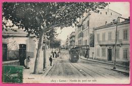 Cannes - Montée Du Pont Sur Rails - Tram - Tramway - Animée - Numérotée N° 3905 - PHOTOTYPIE E. LACOUR - Cannes