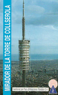 TICKET - ENTRADA / MIRADOR DE LA TORRE DE COLLSEROLA - 01 11 1993 - Tickets - Entradas