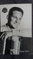 ANDRE BLOT ACCORDEON ACCORDEONNISTE DISQUES PACIFIC MUSIQUE MUSICIEN PAS MENTION CP - Music And Musicians