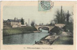 D45 - VITRY AUX LOGES - PONT SUR LE CANAL - Personnes Sur Le Pont - Brouette - Carte Colorisée - France