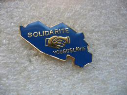 Pin's Solidarité YOUGOSLAVIE - Militaria