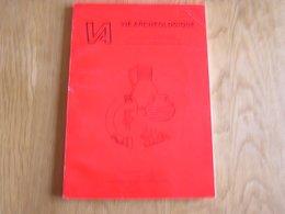 VIE ARCHEOLOGIQUE N° 19 1985 Archéologie Régionalisme Wallonie Tumulus Bûcher Ploegsteert Clavier Vervoz Fouilles - Arqueología