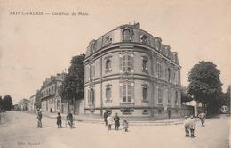 Carte Postale Ancienne De La Sarthe - Saint Calais - Carrefour Du Mans - Saint Calais