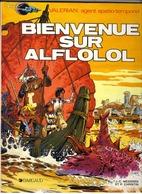 """VALERIAN  """" BIENVENUE SUR ALFLOLOL """" DARGAUD  DE 1984 - Valérian"""