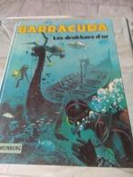 A. Weinberg, Barracuda. Les Drakkars D Or - Autres Auteurs