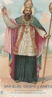 Image Religieuse Holy Card SAN BLAS, OBISPO Y MARTIR  -  Prière à SAINT BLAISE  Evêque Et Martyr 1930 J. Duculot No 46 - Santini