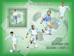 S. TOME & PRINCIPE 2006 - Germany 2006 - European Football Stars S/s - YT 324,  Mi 2748/BL.537 - Sao Tome And Principe
