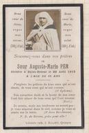 9AL1847 IMAGE RELIGIEUSE MORTUAIRE SOEUR AUGUSTE MARIE PER ST BRIEUC 1913 2 SCANS - Imágenes Religiosas