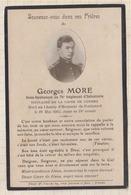 9AL1849 IMAGE RELIGIEUSE MORTUAIRE GEORGES MORE 1915 PONTAVERT SOUS LIEUTENANT 74 E R I  2 SCANS - Imágenes Religiosas